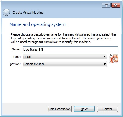 How to create a Live Raizo VM with persistence, Selecting a Name, Type and Version for the VM